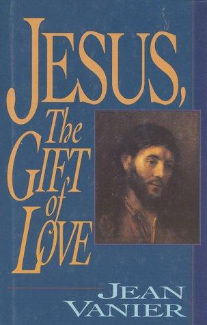 9780824514150: Jesus, The Gift Of Love