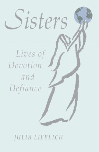 9780824514365: Sisters: Lives of Devotion and Defiance