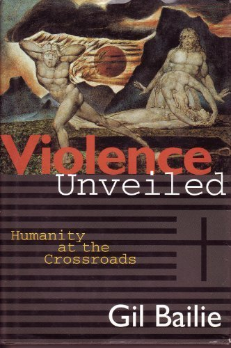 9780824514648: Violence Unveiled: Humanity at the Crossroads