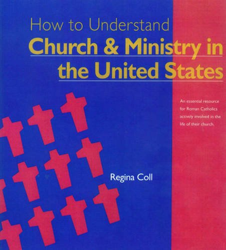 How to Understand Church and Ministry in the United States (Crossroad Adult Christian Formation ...
