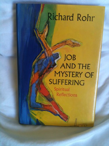 9780824514747: Job and the Mystery of Suffering: Spiritual Reflections