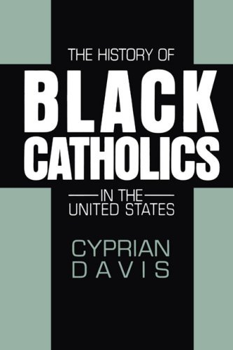 The History of Black Catholics in the United States: Davis, Cyprian
