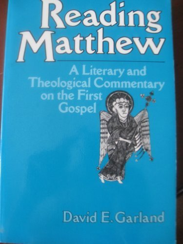 9780824514969: Reading Matthew: A Literary and Theological Commentary on the First Gospel (Reading the New Testament)
