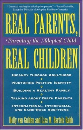 9780824515140: Real Parents, Real Children: Parenting the Adopted Child