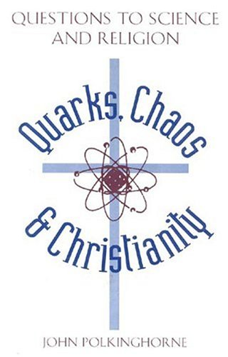 9780824515218: Quarks Chaos & Christianity: Questions to Science and Religion