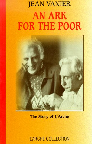 9780824515386: An Ark For The Poor: The Story of L'Arche