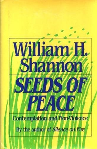 9780824515485: Seeds of Peace: Contemplation and Non-Violence