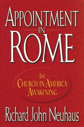 9780824515553: Appointment In Rome: The Church in America Awakening