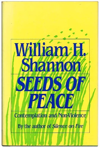 9780824515577: Seeds Of Peace: Contemplation & Non-Violence