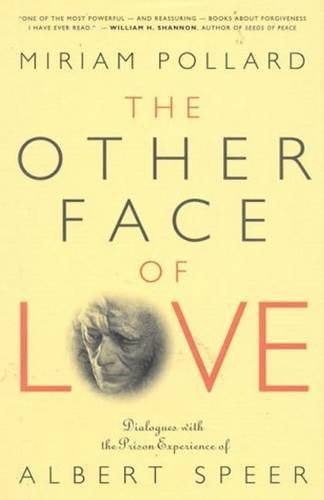 9780824515621: The Other Face of Love: Dialogues With the Prison Experience of Albert Speer