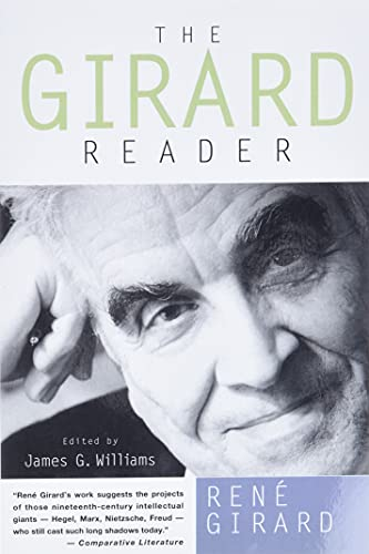The Girard Reader (Paperback): Rene Girard