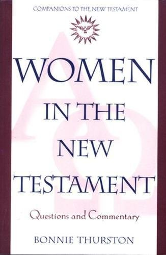 9780824516703: Women in the New Testament: Questions and Commentary (Companions to the New Testament)