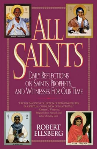 9780824516796: All Saints: Daily Reflections on Saints, Prophets, and Witnesses for Our Time