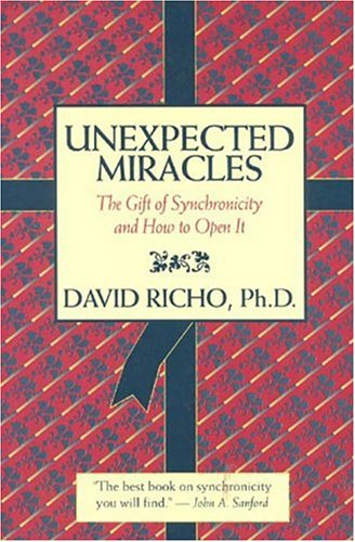 9780824517298: Unexpected Miracles: The Gift of Synchronicity and How to Open it