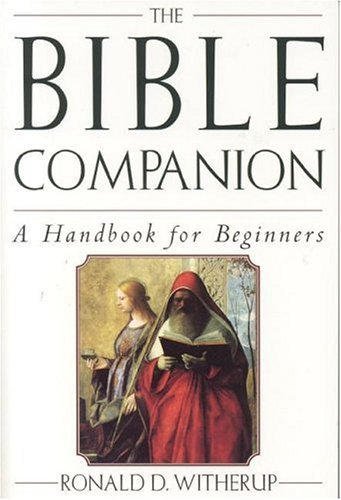 9780824517465: The Bible Companion: A Handbook for Beginners
