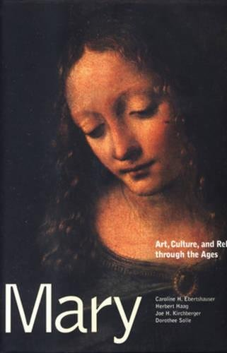 9780824517601: Mary: Art, Culture, and Religion Through the Ages