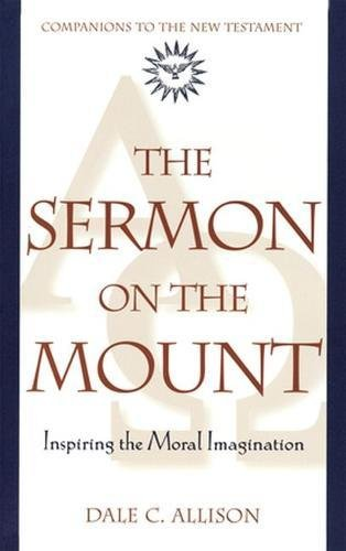 9780824517915: Sermon on the Mount: Inspiring the Moral Imagination (Companions to the New Testament)