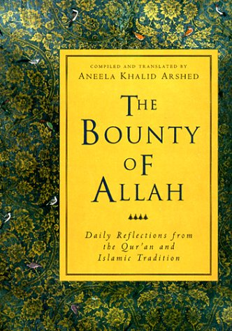The Bounty of Allah (Crossroad Book): Arshed, Aneela Khalid