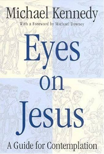 9780824518288: Eyes on Jesus: A Guide for Contemplation