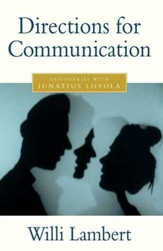 9780824518530: Directions for Communication: Discoveries with Ignatius Loyola