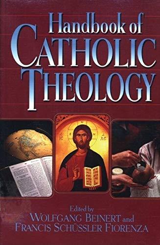 9780824518547: Handbook of Catholic Theology
