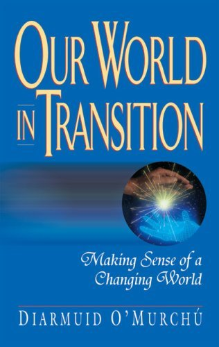 9780824518622: Our World in Transition: Making Sense of a Changing World