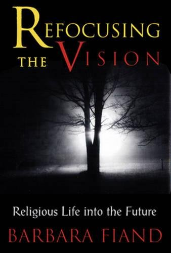 9780824518905: Refocusing the Vision: Religious Life into the Future