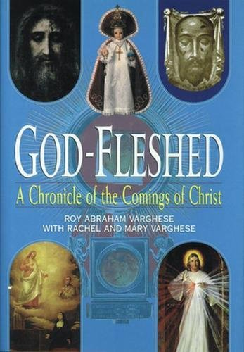 9780824518936: God-Fleshed: A Chronicle of the Comings of Christ