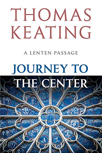 9780824518950: Journey to the Center: A Lenten Passage