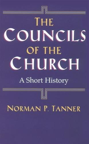 9780824519049: The Councils of the Church: A Short History