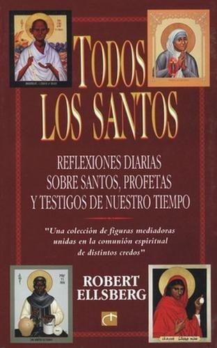 9780824519117: Todos los Santos: Reflexiones Diarias Sobre Santos, Profetas y Testigos de Nuestro Tiempo (Spanish Edition)