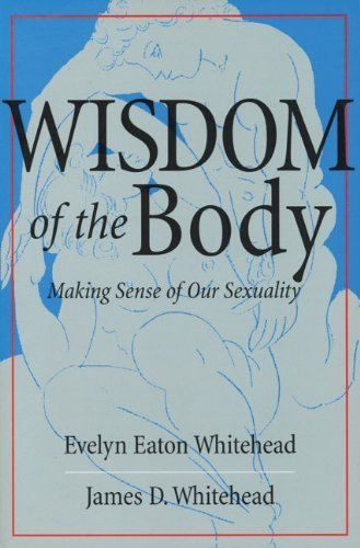 9780824519544: The Wisdom of the Body: Making Sense of Our Sexuality (Crossroad Faith & Formation Book.)