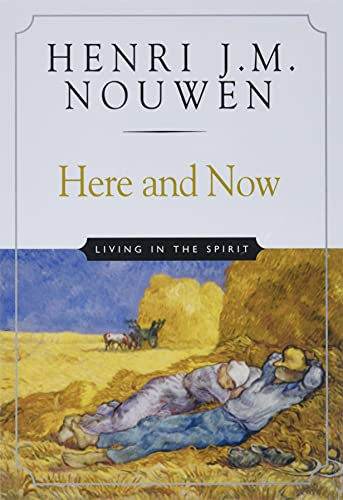 9780824519674: Here and Now: Living in the Spirit