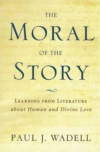 9780824519803: The Moral of the Story: Reflections on Religion and Literature