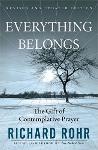 9780824519957: Everything Belongs: The Gift of Contemplative Prayer