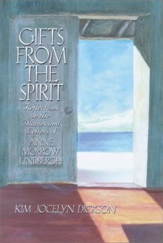 Gifts from the Spirit: Reflections on the: Kim Jocelyn Dickson