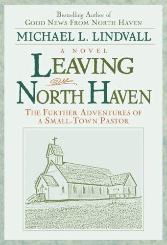 9780824520137: Leaving North Haven: The Further Adventures of a Small-Town Pastor