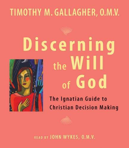 9780824520274: Discerning the Will of God: An Ignatian Guide to Christian Decision Making