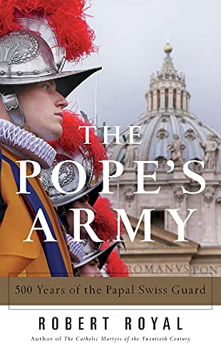 9780824520588: The Pope's Army: 500 Years of the Papal Swiss Guard