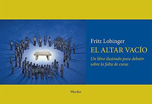 9780824520809: Altar Vacio: Un Libro Ilustrado Para Debatir Sobre La Falta de Curas