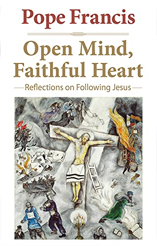 9780824520854: Open Mind, Faithful Heart: Reflections on Following Jesus (The Pope Francis Resource Library)