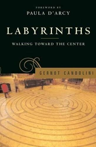 9780824521028: Labyrinths: Walking Toward the Center