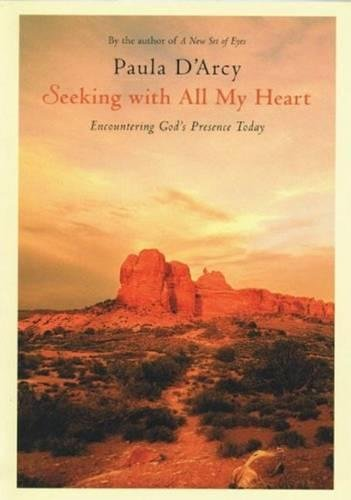 9780824521097: Seeking With All My Heart: Encountering God's Presence Today