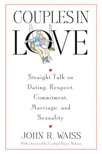 9780824521301: Couples in Love: Straight Talk on Dating, Respect, Commitment, Marriage, and Sexuality
