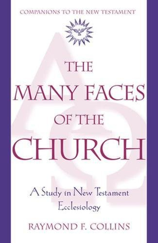 9780824521356: The Many Faces of the Church: A Study in New Testament Ecclesiology (Companions to the New Testament)