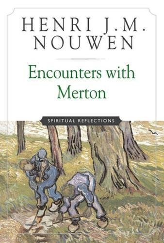9780824521493: Encounters with Merton: Spiritual Reflection