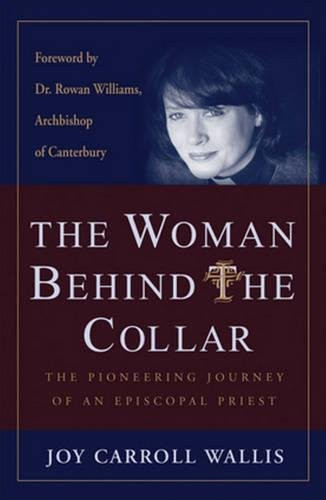 9780824522650: The Woman Behind the Collar: The Pioneering Journey of an Episcopal Priest