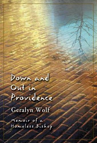 9780824522766: Down and Out in Providence: Memoir of a Homeless Bishop