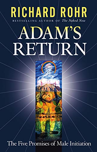 9780824522803: Adam's Return: The Five Promises of Male Initiation
