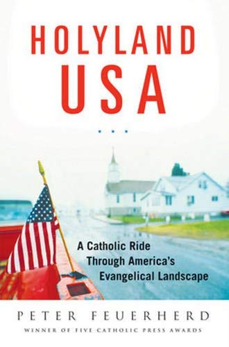 9780824522971: HolyLand USA: A Catholic Ride Through America's Evangelical Landscape